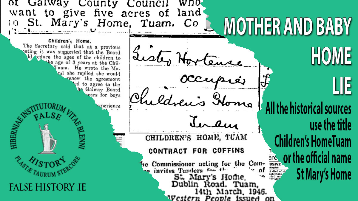 Mother and Baby Home lie - Tuam was a children's home