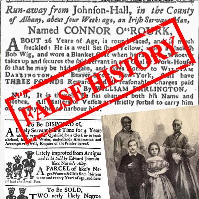 False History - The Irish were not slaves