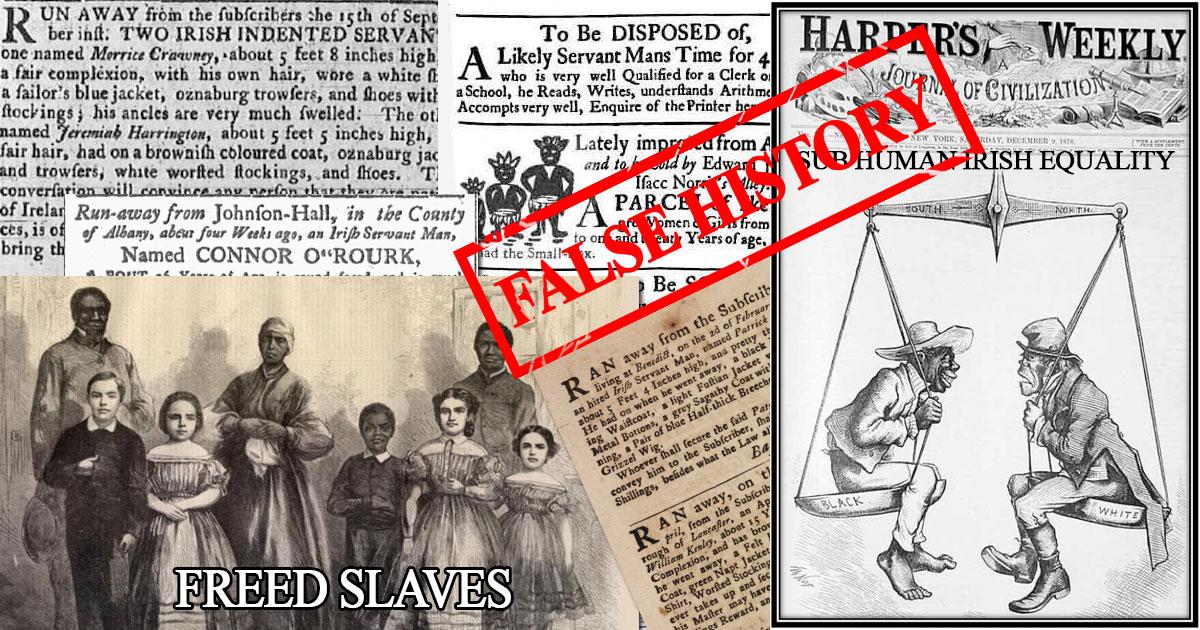 False History - there were no Irish slaves