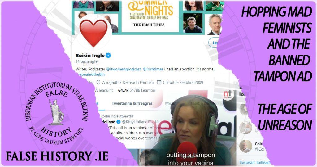 Mad Irish Feminists in the age of unreason